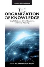 The Organization of Knowledge (Studies in Information)
