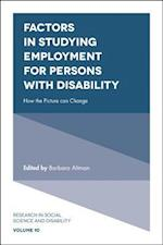 Factors in Studying Employment for Persons With Disability (Research In Social Science And Disability)