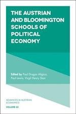 The Austrian and Bloomington Schools of Political Economy (Advances in Austrian Economics, nr. 22)
