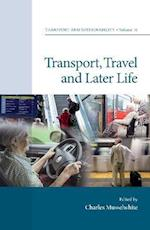 Transport, Travel and Later Life (Transport and Sustainability)