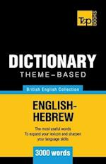 Theme-Based Dictionary British English-Hebrew - 3000 Words
