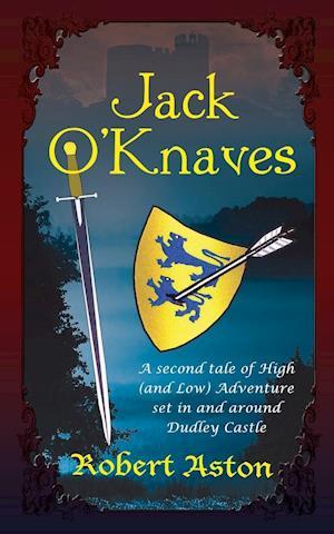 Bog, hæftet Jack O' Knaves af Robert Aston