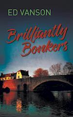 Brilliantly Bonkers af Ed Vanson