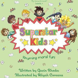 Bog, hæftet Superstar Kids: Rhyming Moral Fun af Gavin Rhodes