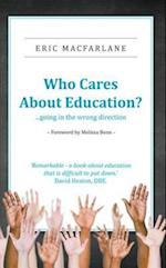 Who Cares About Education? af Eric Macfarlane