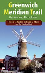 Greenwich Meridian Trail Book 4: Boston to Sand Le Mere