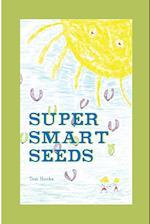 Super Smart Seeds