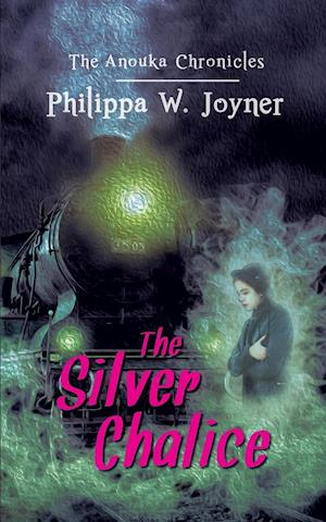 The Anouka Chronicles: The Silver Chalice