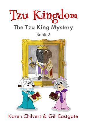 Tzu Kingdom: The Tzu King Mystery (Book 2)