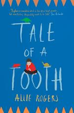 Tale of a Tooth af Allie Rogers