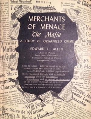 Merchants of Menace - The Mafia af Edward J. Allen
