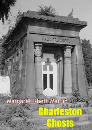 Charleston Ghosts af Margaret Rhett Martin