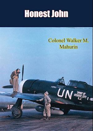 Honest John af Colonel Walker M. Mahurin