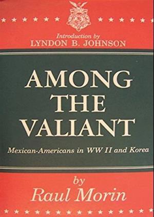 Among the Valiant af Raul Morin