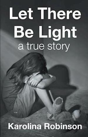 Bog, hæftet Let There Be Light af Karolina Robinson