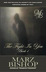 The Fight In You