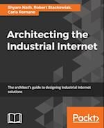 Architecting the Industrial Internet