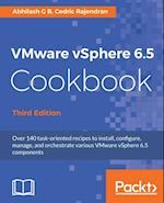 VMware vSphere 6.5 Cookbook.