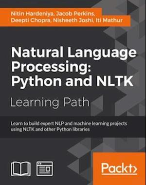 Natural Language Processing: Python and NLTK af Jacob Perkins, Nitin Hardeniya, Deepti Chopra