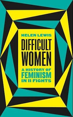 Difficult Women