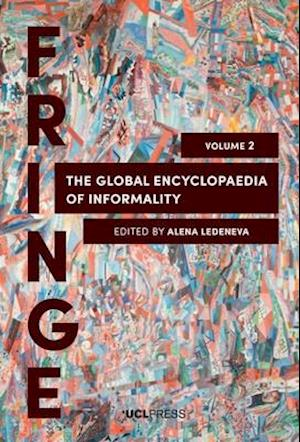 The Global Encyclopaedia of Informality, Volume 2