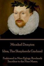 Michael Drayton - Idea, the Shepherds Garland