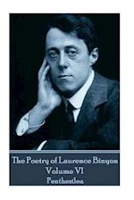 The Poetry of Laurence Binyon - Volume VI
