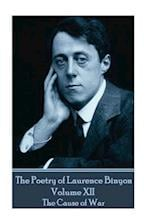 The Poetry of Laurence Binyon - Volume XII