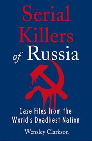Serial Killers of Russia