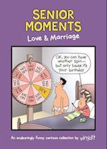 Senior Moments: Love & Marriage (Senior Moments)