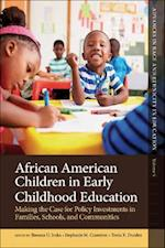 African American Children in Early Childhood Education (Advances in Race and Ethnicity in Education)