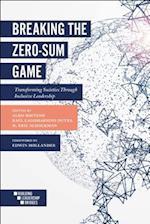 Breaking the Zero-Sum Game (Building Leadership Bridges)