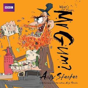What's for Dinner, Mr Gum?: Children's Audio Book
