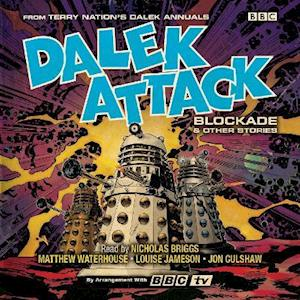 Dalek Attack: Blockade & Other Stories from the Doctor Who universe