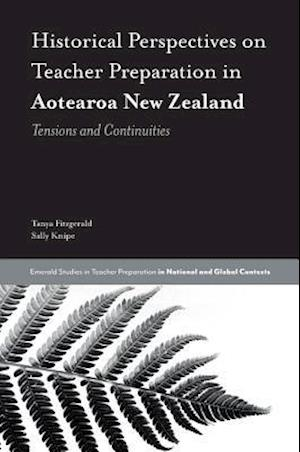 Historical Perspectives on Teacher Preparation in Aotearoa New Zealand