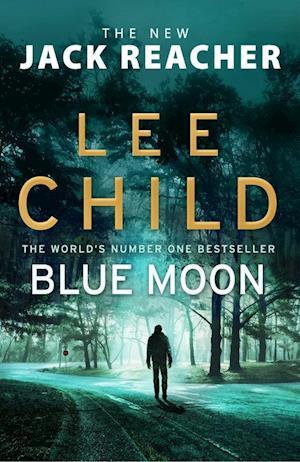 Blue Moon (PB) - (24) Jack Reacher - C-format