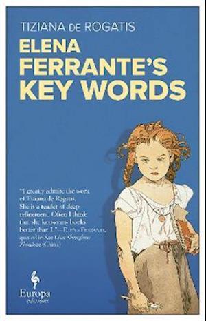 Elena Ferrante's Key Words