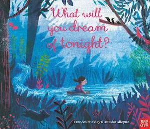 What Will You Dream of Tonight?