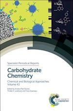 Carbohydrate Chemistry (Specialist Periodical Reports, nr. 43)