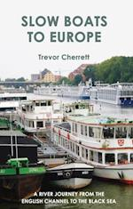 Slow Boats to Europe