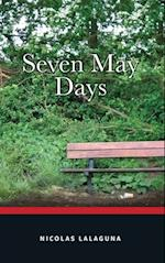 Seven May Days af Nicolas Lalaguna