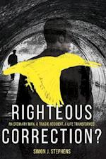 Righteous Correction?