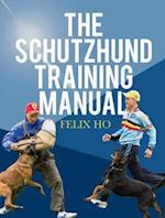 The Schutzhund Training Manual