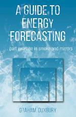 Energy Forecasting - an Honest Guide