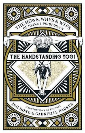 Handstanding Yogi af Ash Bond