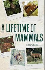 A Lifetime of Mammals