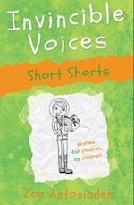 Invincible Voices: Short Shorts (Invincible Voices, nr. 1)