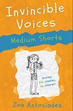 Invincible Voices: Medium Shorts (Invincible Voices, nr. 2)