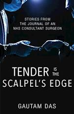 Tender is the Scalpel's Edge af Gautam Das