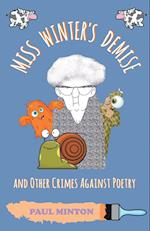 Miss Winter's Demise and Other Crimes Against Poetry
